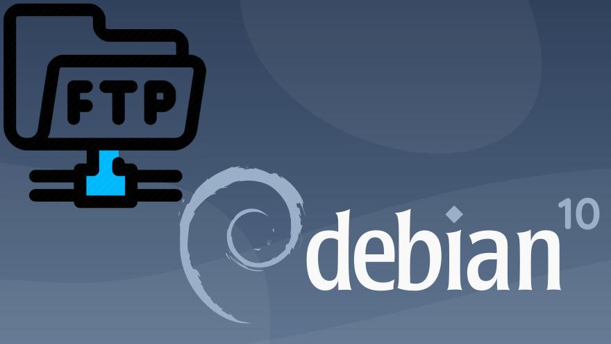 Cómo instalar un servidor FTP en Debian 10 Buster