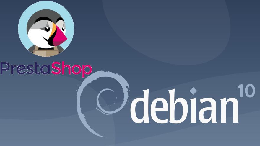 Cómo instalar PrestaShop en Debian 10 Buster