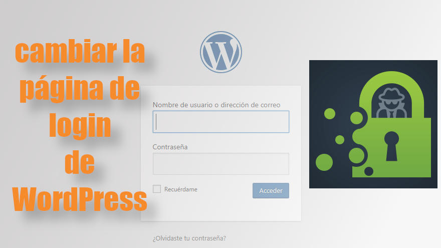 Cómo cambiar y proteger la página de login de WordPress