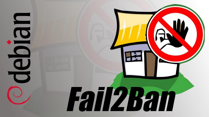 Cómo instalar Fail2Ban en Debian 9 Stretch