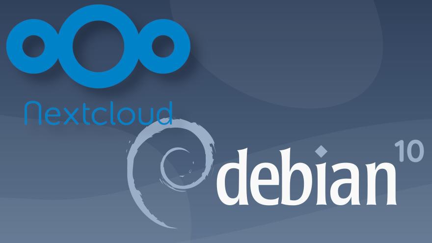 Cómo instalar Nextcloud en Debian 10 Buster