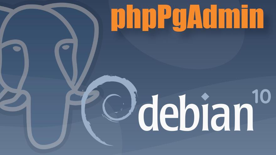Cómo instalar phpPgAdmin en Debian 10 Buster