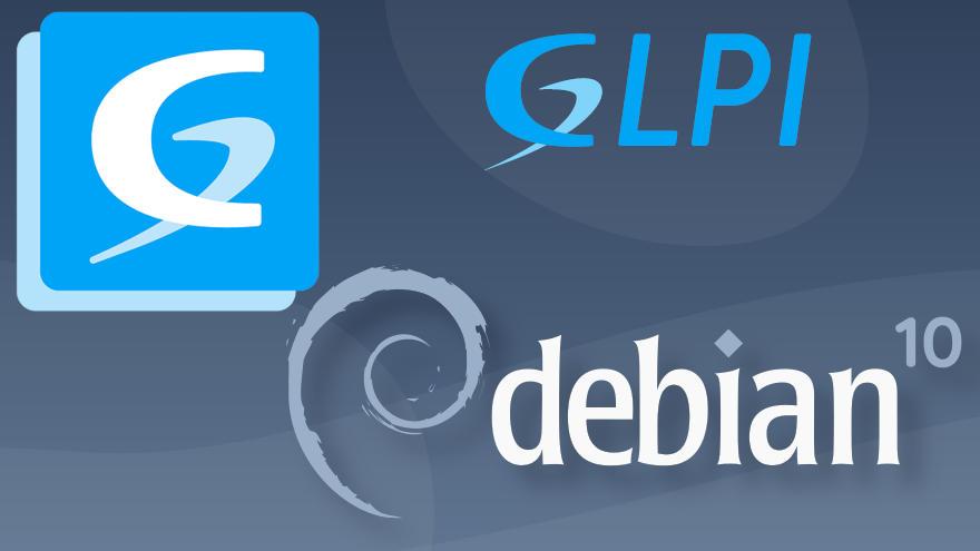 Cómo instalar GLPI en Debian 10 Buster