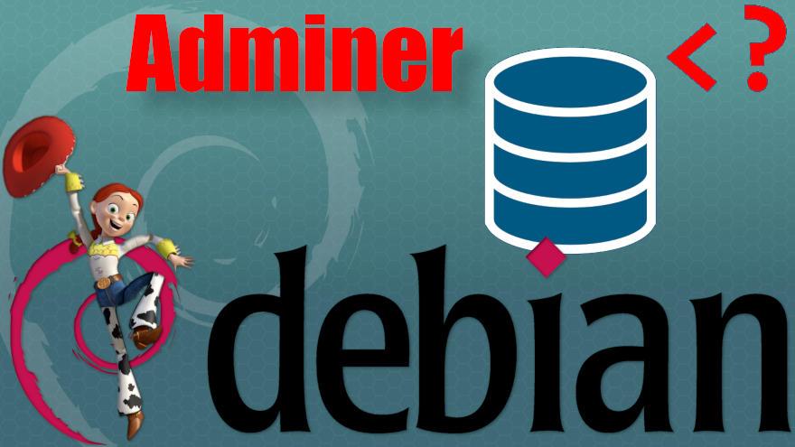 Cómo instalar Adminer en Debian 8 Jessie