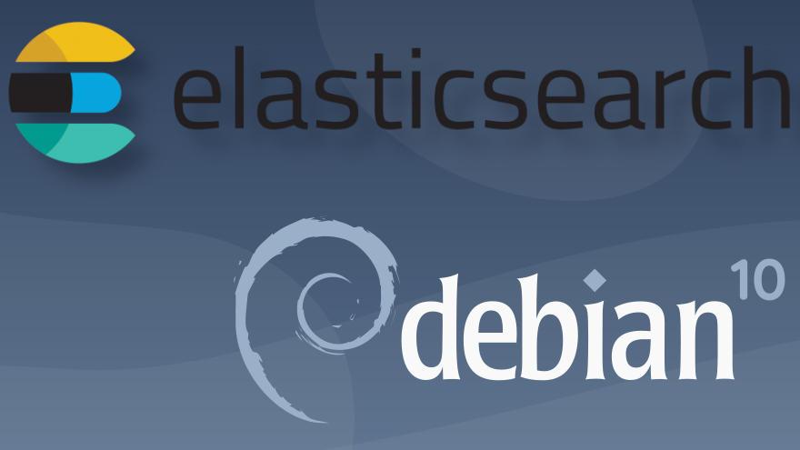 Cómo instalar Elasticsearch en Debian 10 Buster
